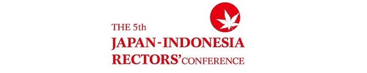 "The 5th Japan-Indonesia Rectors' Conference ""Collaboration in Research and Education for Sustainable and Peaceful Society"" to be held"