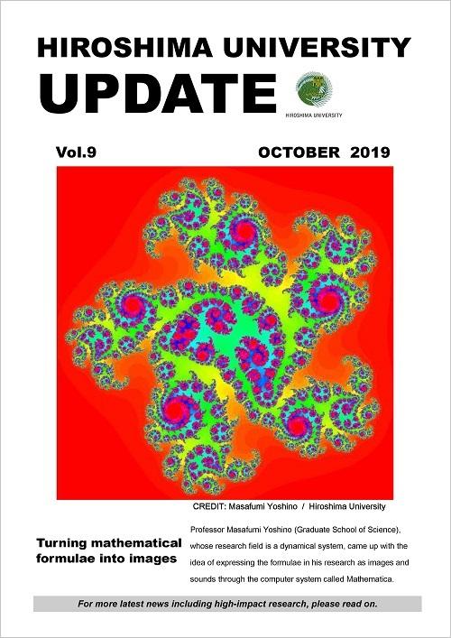 HIROSHIMA UNIVERSITY UPDATE October 2019 Issue