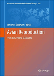 Avian Reproduction: From Behavior to Molecules