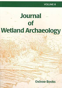 Journal of Wetland Archaeology 8